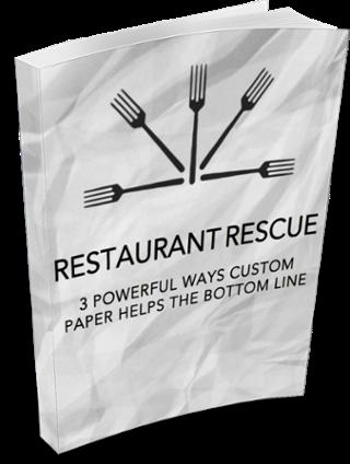 Restaurant Rescue: 3 Powerful Ways Custom Paper Helps the Bottom Line